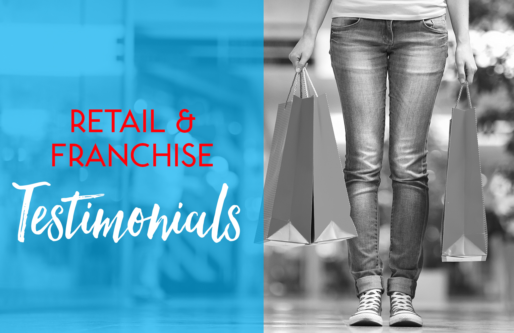 Retail and Franchise