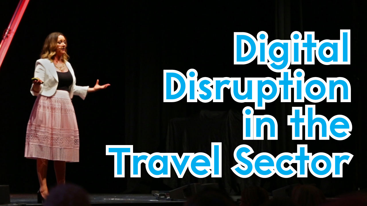 DIGITAL DISRUPTION IN THE TRAVEL SECTOR