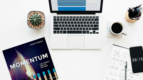 BOOK REVIEW MOMENTUM – How to BUILD it, KEEP it or GET IT BACK By Michael McQueen